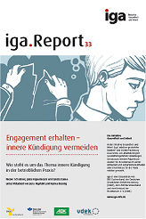 """Neuer iga Report """"Innere Kündigung"""""""