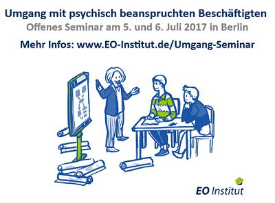 Seminar Umgang mit psych. beanspr. Besch. 1 - Seminar im EO Institut