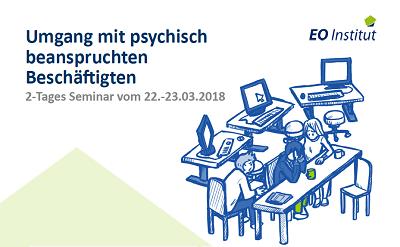Umgang mit psych. beanspruchten Besch. 22. 23.03 - Seminar vom 22.-23. März: Umgang mit psychisch beanspruchten Beschäftigten