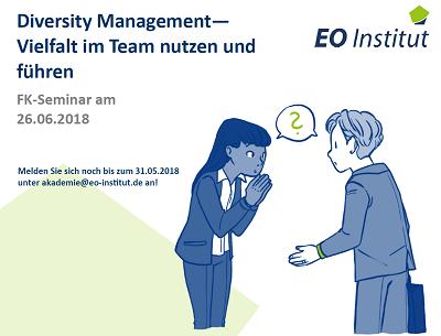 Einladung Diversity Management Seminar EO Institut - Seminar am 26. Juni: Diversity Management - Vielfalt im Team nutzen und führen