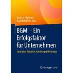 BGM Ein Erfolgsfaktor für Unternehmen 150x150 - Beiträge in Springer Fachbuch: BGM - Ein Erfolgsfaktor für Unternehmen